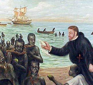 São Pedro Claver - Evangelizando escravos africanos por décadas nos mercados escravistas da Am. do Sul.